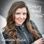 Carissa Biele Crazy Bout You Album Cover Image