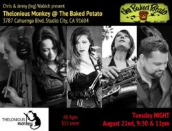 Thelonious Monkey Live at The Baked Potato Poster